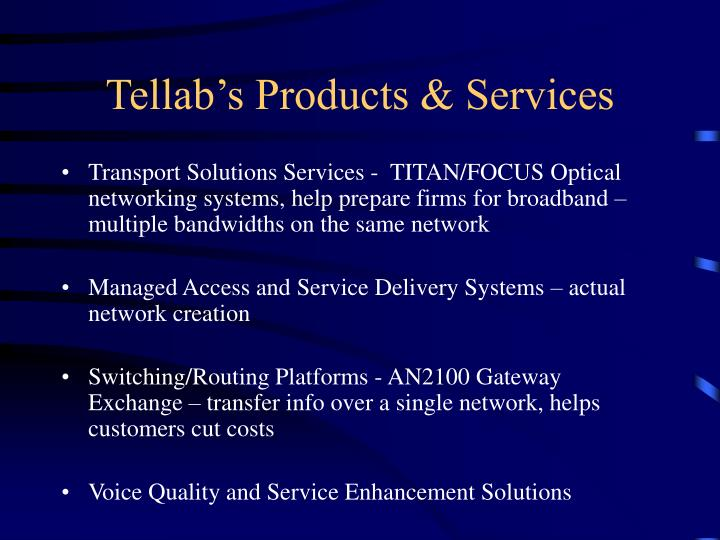 Tellab's Products & Services