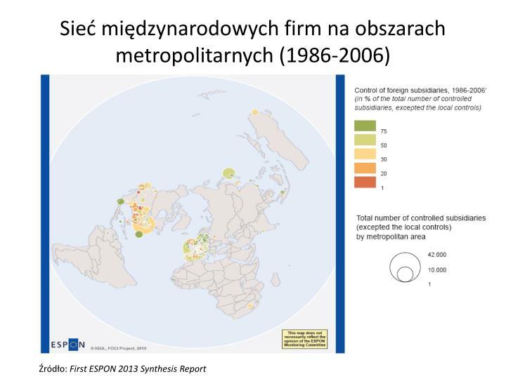 Sieć międzynarodowych firm na obszarach metropolitarnych (1986-2006)