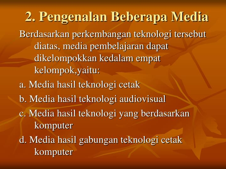 2. Pengenalan Beberapa Media