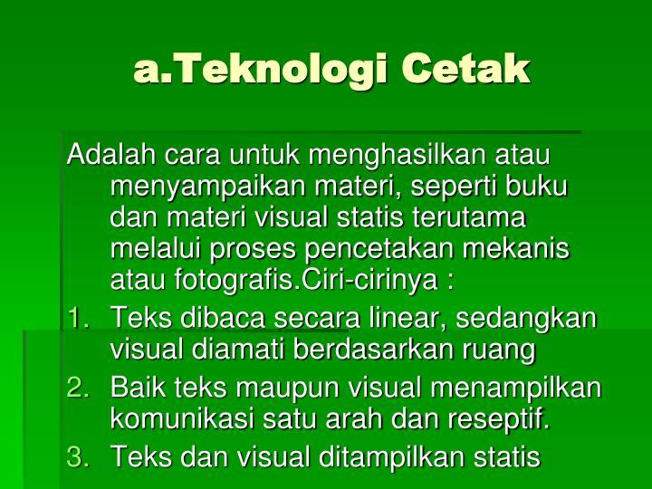 a.Teknologi Cetak