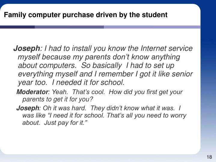 Family computer purchase driven by the student