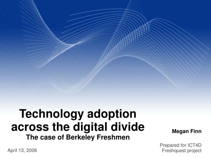 Technology adoption across the digital divide