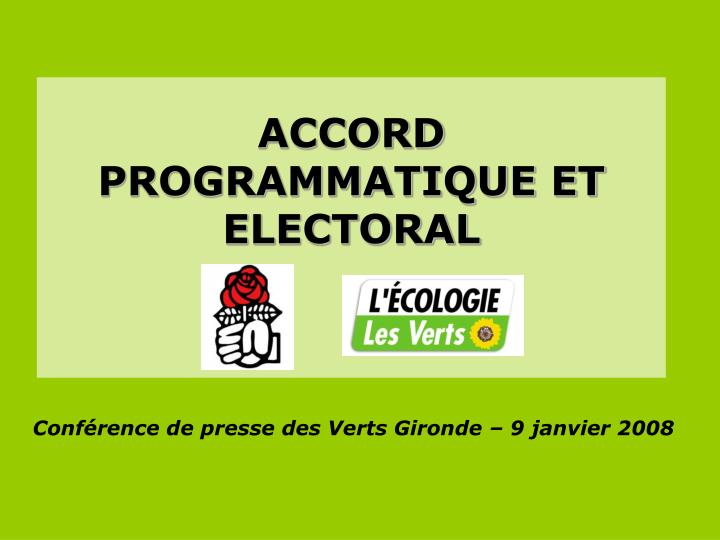Accord programmatique et electoral