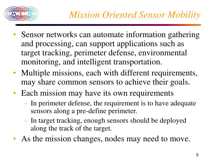 Mission Oriented Sensor Mobility