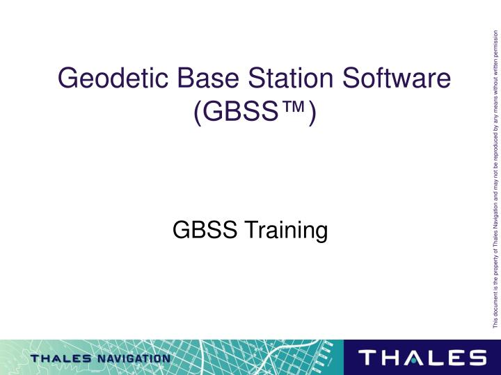 Geodetic base station software gbss