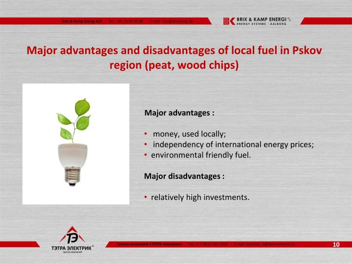 Major advantages and disadvantages of local fuel in Pskov region (peat, wood chips)