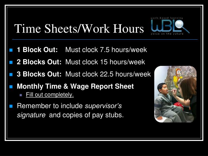 Time Sheets/Work Hours