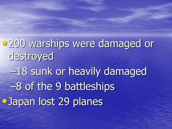 200 warships were damaged or destroyed