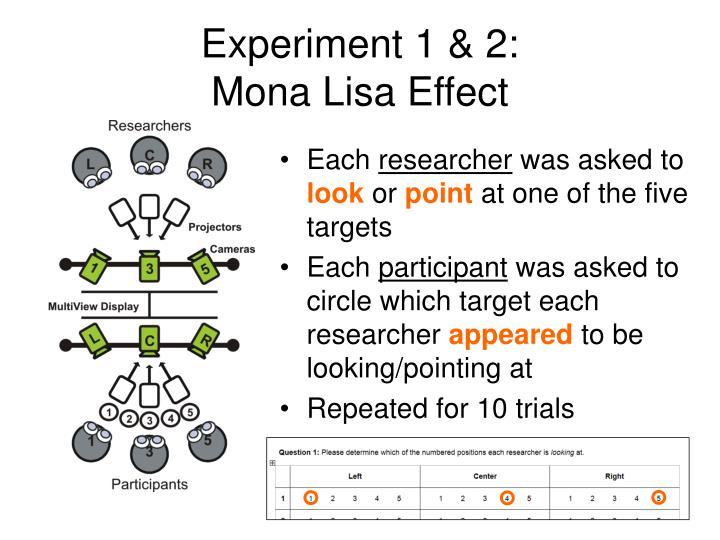 Experiment 1 & 2: