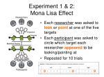 experiment 1 2 mona lisa effect