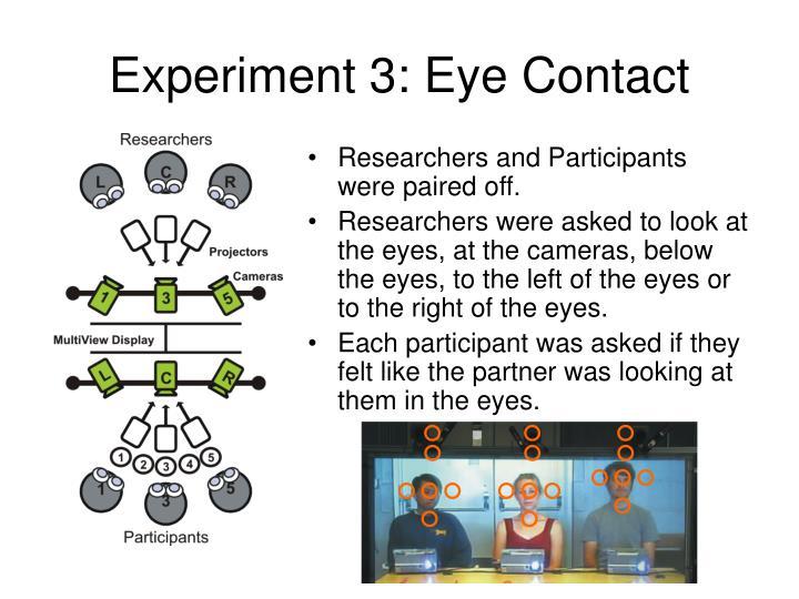 Experiment 3: Eye Contact