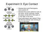 experiment 3 eye contact