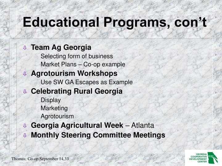 Educational Programs, con't