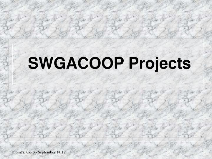 SWGACOOP Projects