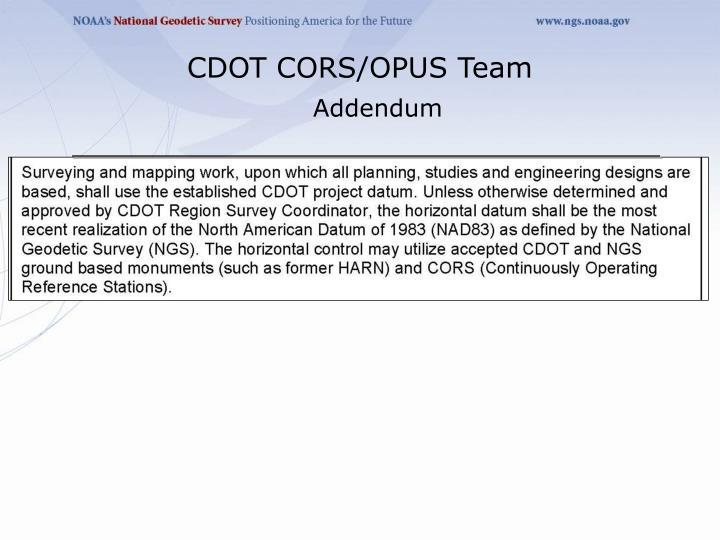 CDOT CORS/OPUS Team