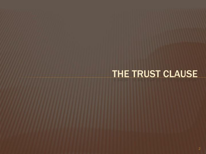 The trust clause