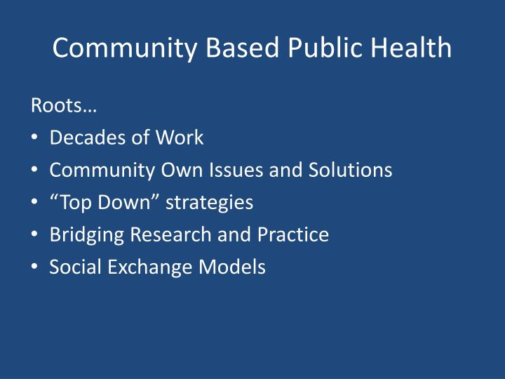 Community based public health1