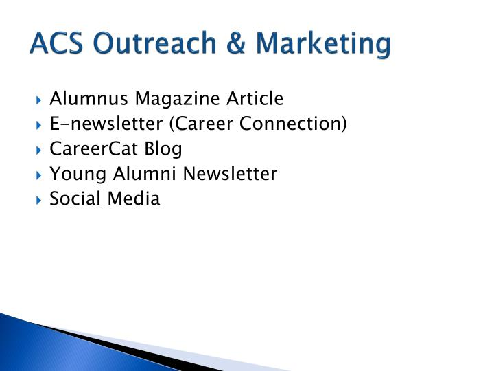 ACS Outreach & Marketing