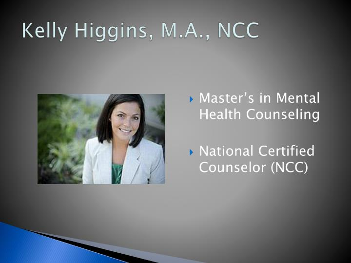 Kelly Higgins, M.A., NCC