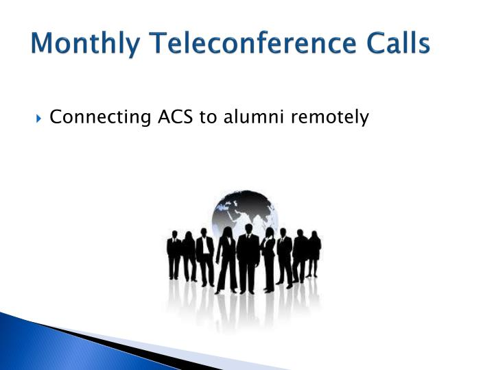 Monthly Teleconference Calls