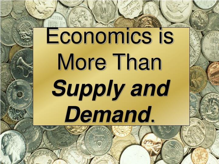Economics is