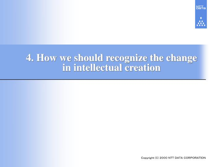 4. How we should recognize the change