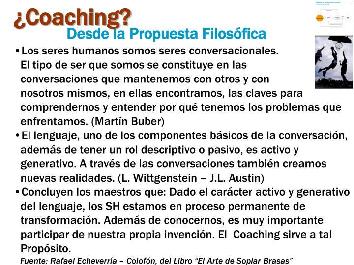 ¿Coaching?
