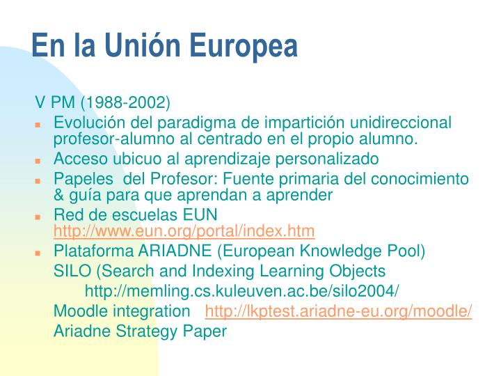 En la Unión Europea