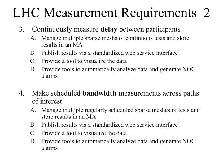 LHC Measurement Requirements  2