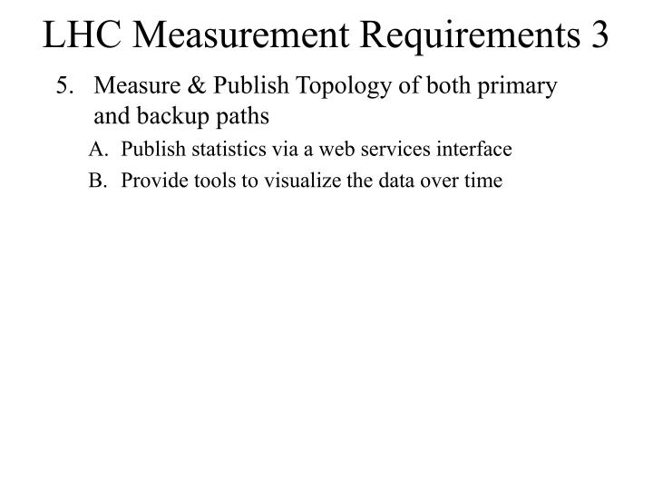 LHC Measurement Requirements 3