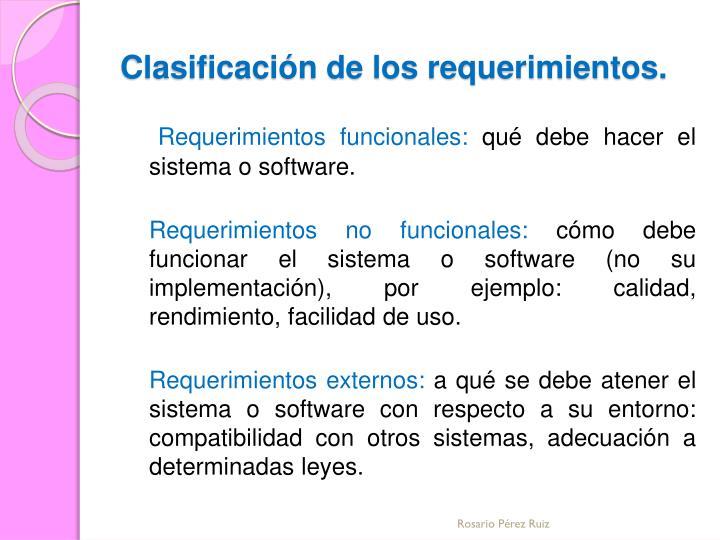 Clasificación de los requerimientos.