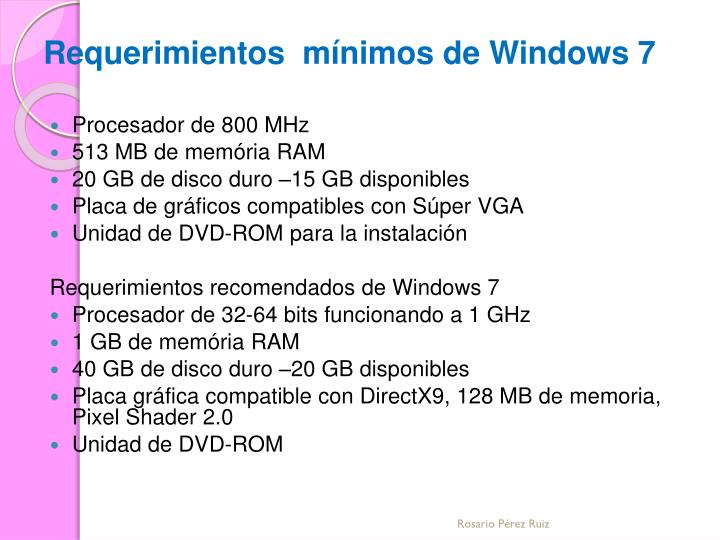 Requerimientos  mínimos de Windows 7