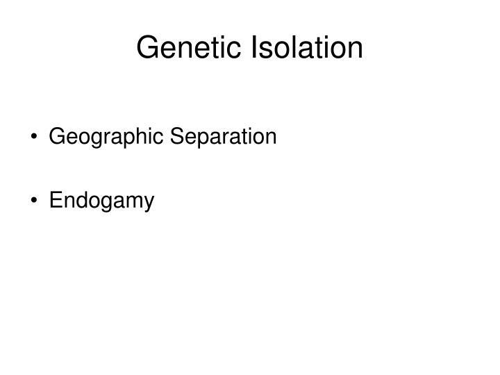 Genetic Isolation