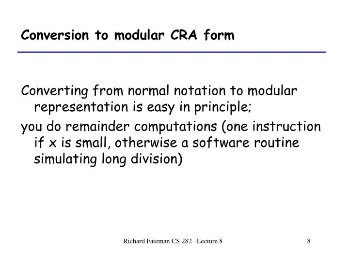 Conversion to modular CRA form