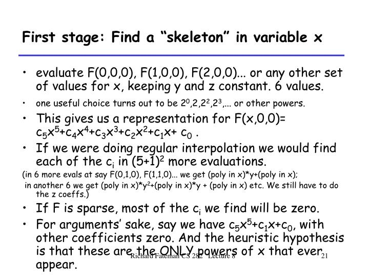 "First stage: Find a ""skeleton"" in variable x"
