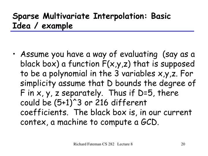 Sparse Multivariate Interpolation: Basic Idea / example