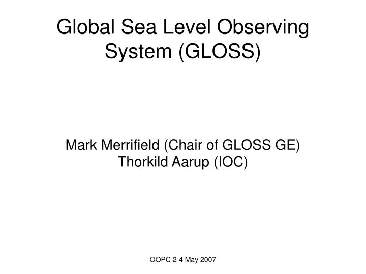 Global Sea Level Observing System (GLOSS)