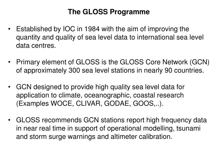 The GLOSS Programme