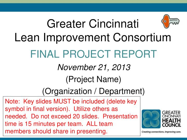 Greater cincinnati lean improvement consortium