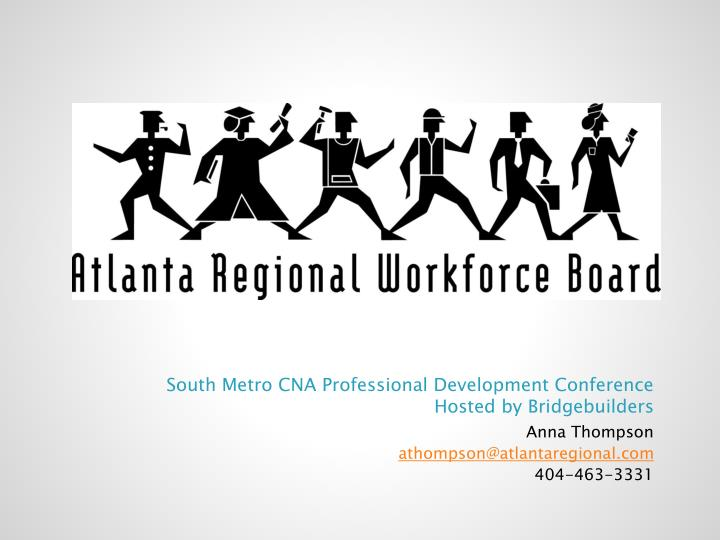 South Metro CNA Professional Development Conference