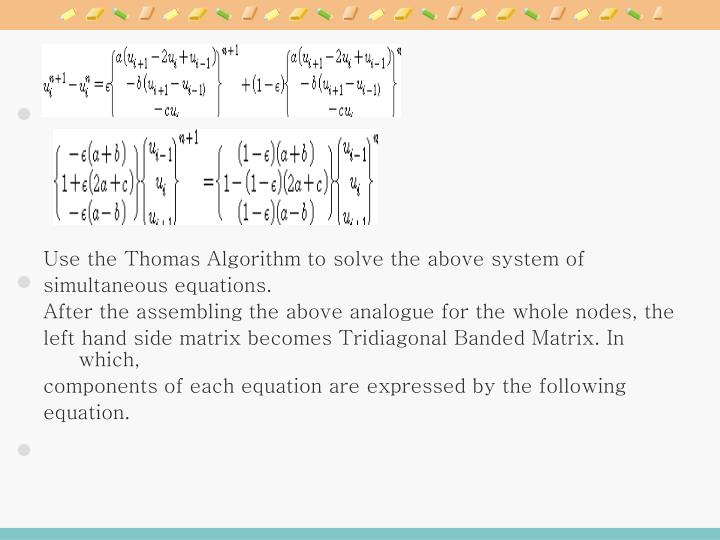 Use the Thomas Algorithm to solve the above system of