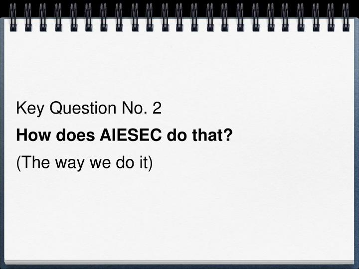 Key Question No. 2