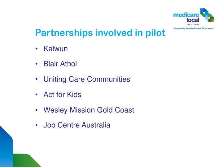 Partnerships involved in pilot