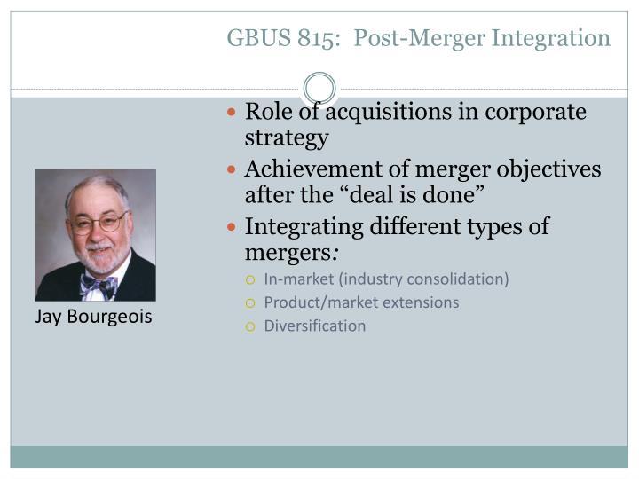 GBUS 815:  Post-Merger Integration
