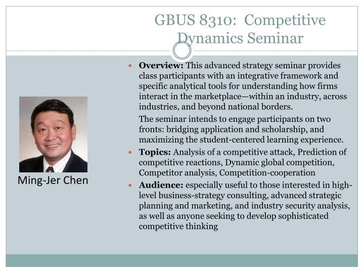 GBUS 8310:  Competitive Dynamics Seminar