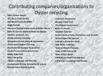 contributing companies organizations to oyster recycling