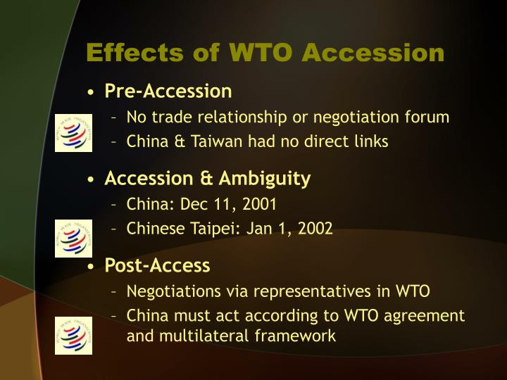 the impact of wto accession on The environmental impacts of china's wto accession have also been pro-found they have been particularly pronounced in six sectors: agriculture, forestry,.
