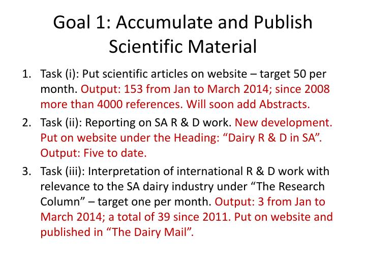 Goal 1 accumulate and publish scientific material