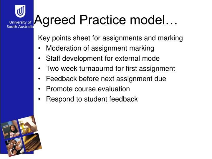 Agreed Practice model…
