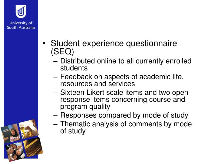 Student experience questionnaire (SEQ)